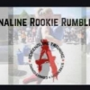 Adrenaline Rookie Rumble 2019