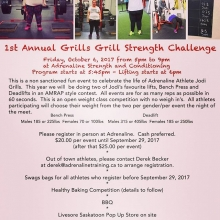 1st Annual Grills Grill Strength Challenge Friday Oct. 6.  Come out and celebrate the life of Adrenaline athlete Jodi Grills. Participate or watch the benchpress and deadlift contest. Sample some treats at the healthy baking competition,  or grab a burger