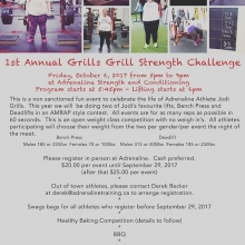 1st Annual Grills Grill Strength Challenge is this Friday from 5pm - 9pm.  Come join us and celebrate the life of Jodi Grills.  Bench press and deadlift amrap style contest.  Prizes for best lifters. Beer gardens and bbq for athletes and spectators. Plus
