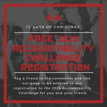 On the 10th day of Adrenaline #Liftmas we give to you a FREE enrollment to our next 84 day Accountability Challenge.  That's right!! Due to popular demand we are continuing our 3rd consecutive year of our Accountability Challenge.  Details  and registtati